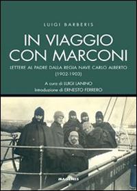 In viaggio con Marconi