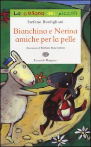 Bianchina e Nerina amiche per la pelle