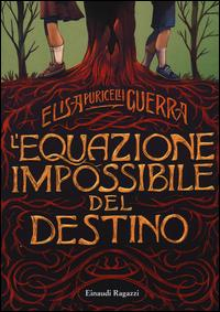 L'equazione impossibile del destino