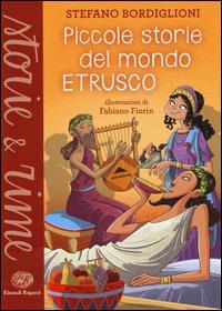 Piccole storie del mondo etrusco