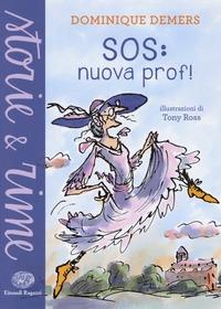 SOS: nuova prof!