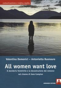 All women want love