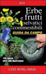 Erbe e frutti selvatici commestibili