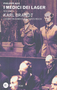 Volume 2: Karl Brandt