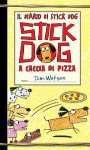 Stick Dog a caccia di pizza