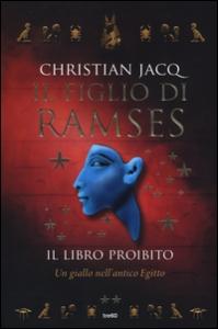 Il figlio di Ramses. Il libro proibito 2: romanzo