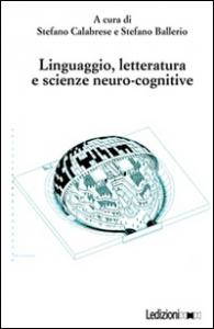 Linguaggio, letteratura e scienze neuro-cognitive