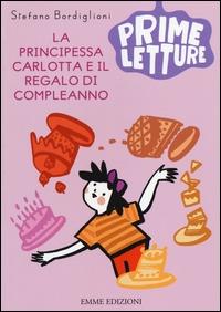 La principessa Carlotta e il regalo di compleanno