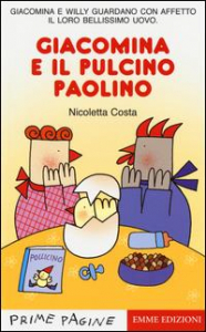 Giacomina e il pulcino Paolino