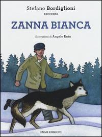 Stefano Bordiglioni racconta Zanna bianca