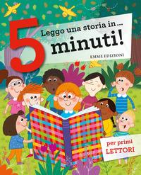 Leggo una storia in ... 5 minuti!