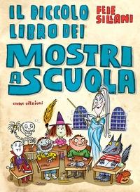 Il piccolo libro dei mostri a scuola