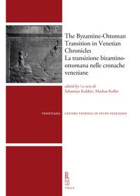 The Byzantine-Ottoman transition in Venetian chronicles