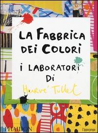 La fabbrica dei colori