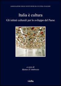 Italia è cultura