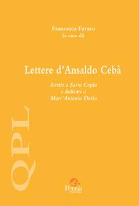 Lettere d'Ansaldo Cebà scritte a Sarra Copia e dedicate a Marc'Antonio Doria