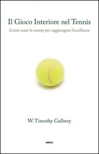 Il gioco interiore nel tennis
