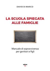 La scuola spiegata alle famiglie