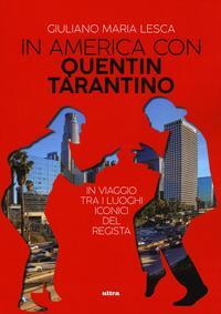 In America con Quentin Tarantino