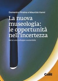 La nuova museologia: le opportunità nell'incertezza
