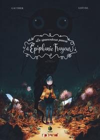 La spaventosa paura di Epiphanie Frayeur