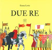 Due re