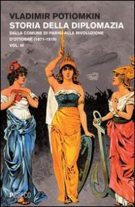 Vol. 3: Dalla Comune di Parigi alla Rivoluzione d' ottobre (1871-1919)