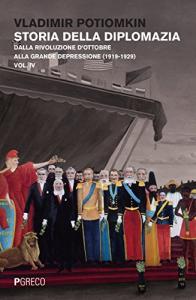 Vol. 4: Dalla Rivoluzione d' ottobre alla grande depressione (1919-1929)
