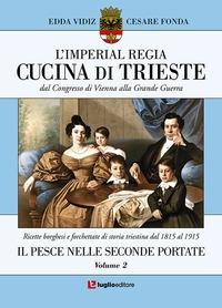 L'Imperial regia cucina di Trieste