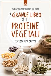 Il grande libro delle proteine vegetali