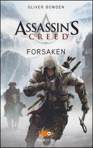 Assassin's creed. Forsaken