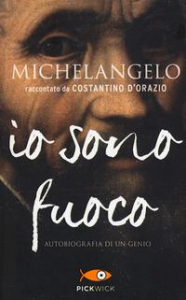 Michelangelo: io sono fuoco