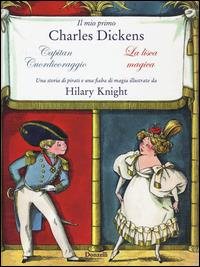 Il mio primo Charles Dickens