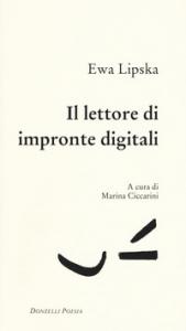 Il lettore di impronte digitali e altre poesie