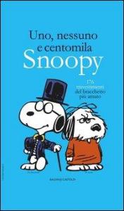 Uno, nessuno e centomila Snoopy