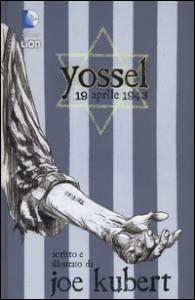 Yossel, 19 aprile 1943
