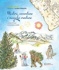 Misteri, avventure e magiche creature