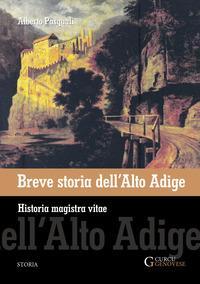 Breve storia dell'Alto Adige