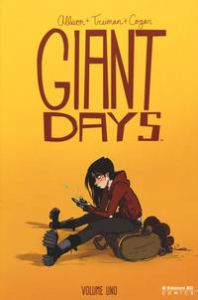 Giant Days. Vol. 1