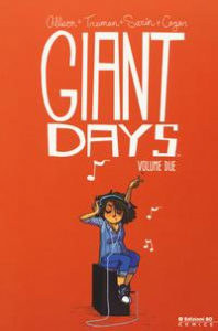 Giant Days. Vol. 2