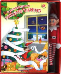 Il magico Natale di Folletto Dispetto / [progetto di Gabriele Clima ; testo di Giovanna Mantegazza ; illustrazioni di Cristina Mesturini]