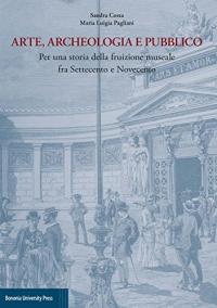 Arte, archeologia e pubblico
