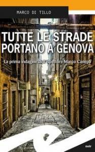 Tutte le strade portano a Genova