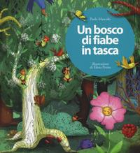 Un bosco di fiabe in tasca