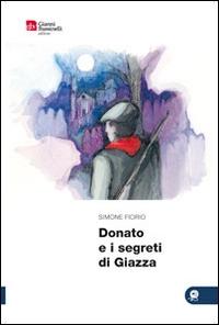 Donato e i segreti di Giazza
