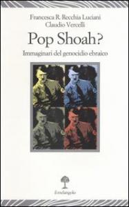 Pop shoah?