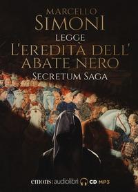 Marcello Simoni legge L'eredità dell'abate nero [Audioregistrazione]