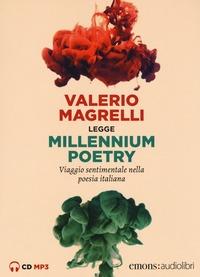Valerio Magrelli legge Millennium poetry [Audioregistrazione]