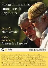 Storia di un antico suonatore di organetto [Audioregistrazione]