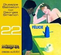 Giuseppe Battiston legge Félicie [Audioregistrazione]